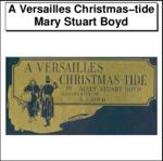 A Versailles Christmas-tide Thumbnail Image