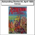 Astounding Stories 04, April_1930 Thumbnail Image