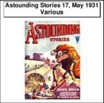 Astounding Stories 17, May 1931 Thumbnail Image