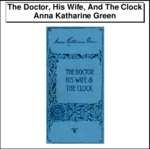 The Doctor, His Wife, And The Clock Thumbnail Image