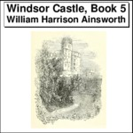 Windsor Castle, Book 5 Thumbnail Image