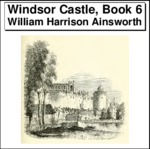 Windsor Castle, Book 6 Thumbnail Image