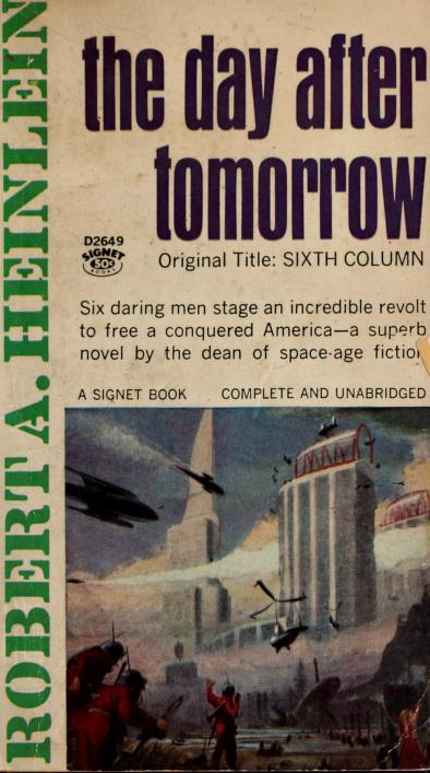 The day after tomorrow by Robert A. Heinlein