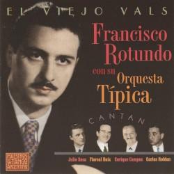 Francisco Rotundo - Mis Delirios