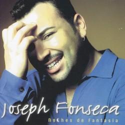 Joseph Fonseca - Noches De Fantasia