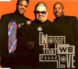 Heavy D & The Boyz - Now That We Found Love (Club Version)