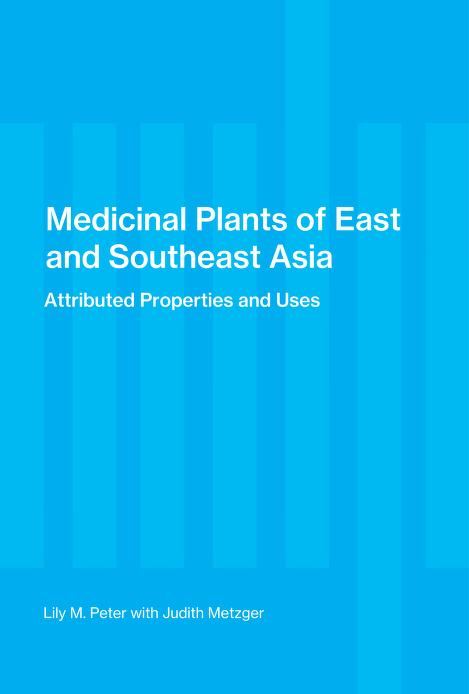Medicinal plants of East and Southeast Asia by Lily May Perry