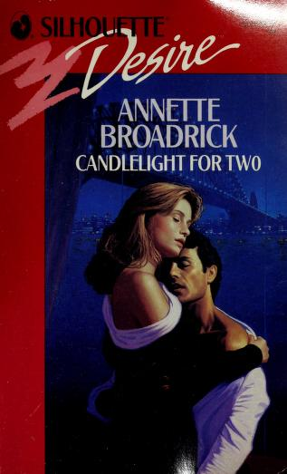 Candlelight For Two by Annette Broadrick