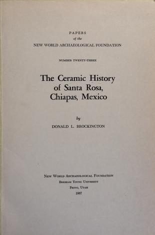 Cover of: The ceramic history of Santa Rosa, Chiapas, Mexico | Donald L. Brockington