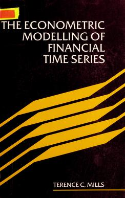 Cover of: Econometric modelling of financial time series | T. C. Mills