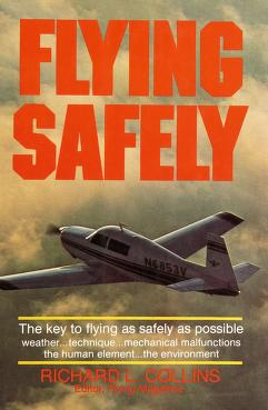 Cover of: Flying safely | Richard L. Collins