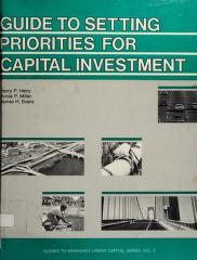 Cover of: Guide to setting priorities for capital investment | Harry P. Hatry