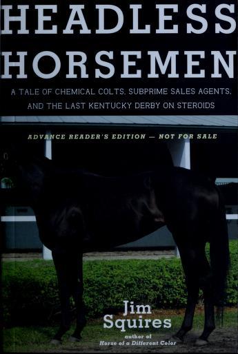 Cover of: Headless horsemen | James D. Squires