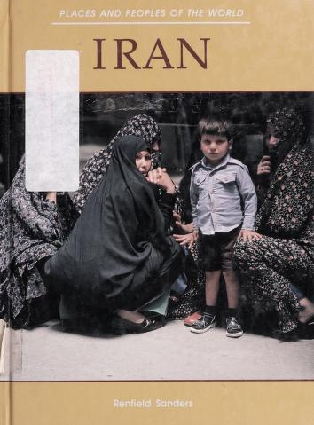 Cover of: Iran (Places and Peoples of the World) | Renfield Sanders