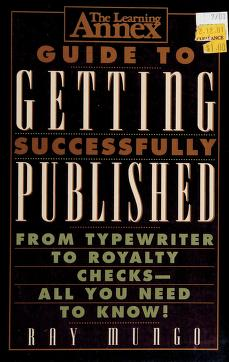 Cover of: The Learning Annex guide to getting successfully published | Raymond Mungo