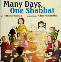 Cover of: Many days, one shabbat | Fran Manushkin