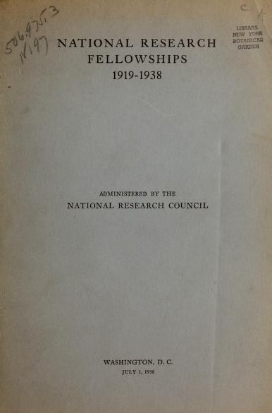 National research fellowships, 1919-1938 by National Research Council.