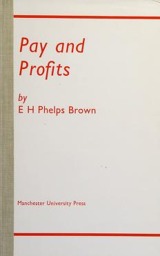 Cover of: Pay and profits | Henry Phelps Brown