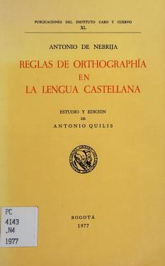 Cover of: Reglas de orthographía en la lengua castellana | Antonio de Nebrija