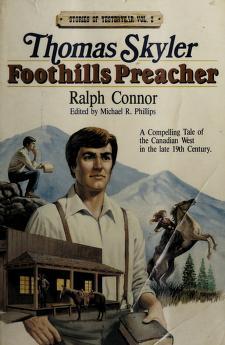 Cover of: Thomas Skyler, foothills preacher | Ralph Connor