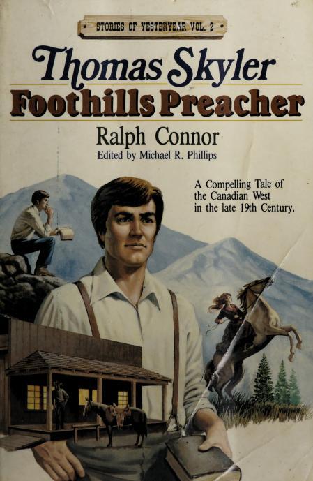 Thomas Skyler, foothills preacher by Ralph Connor